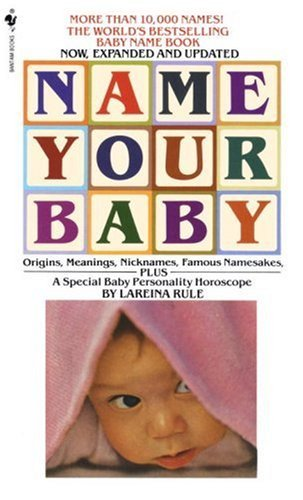 Lareina Rule Name Your Baby Name Your Baby