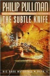 Philip Pullman The Subtle Knife Dark Materials Book Ii