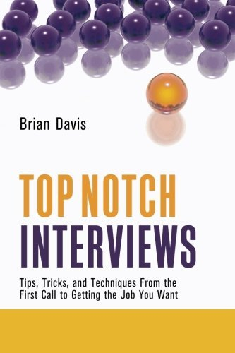 Brian Davis Top Notch Interviews