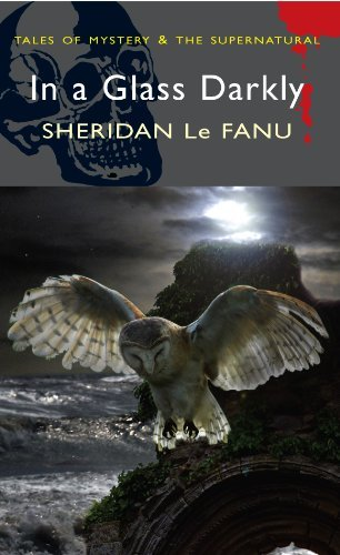 Sheridan Le Fanu In A Glass Darkly