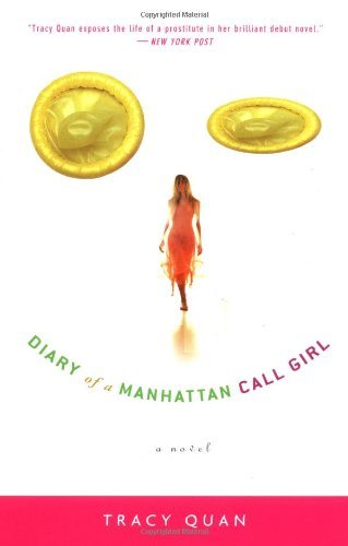 Tracy Quan Diary Of A Manhattan Call Girl