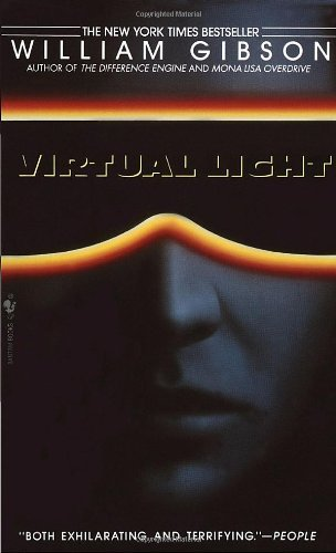 William Gibson Virtual Light