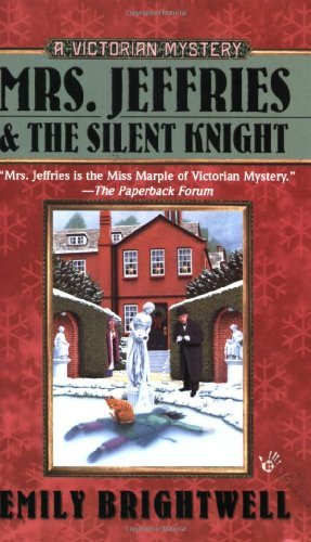 Emily Brightwell Mrs. Jeffries And The Silent Knight