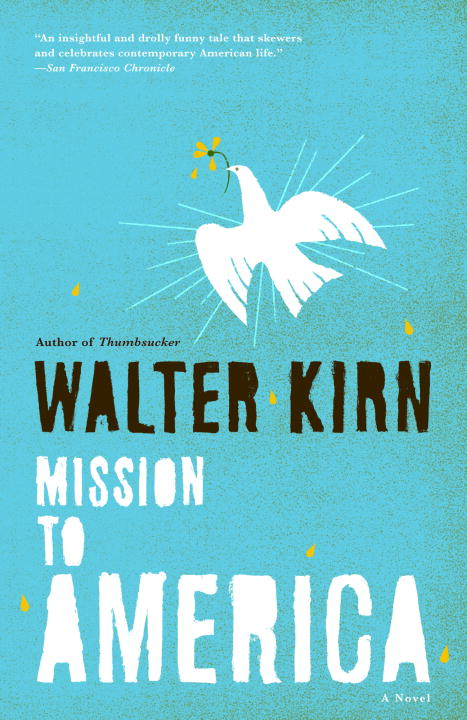 Walter Kirn Mission To America