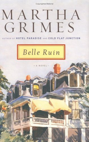 Martha Grimes Belle Ruin Emma Graham Mysteries
