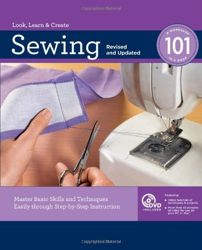 Editors Of Creative Publishing Sewing 101 [with Dvd] Revised Update