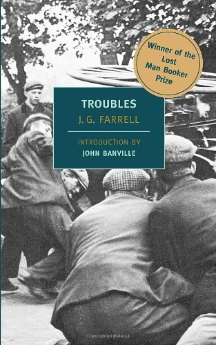 "J. G. Farrell Troubles Winner Of The 2010 ""lost Man Booker Prize"" For Fi"