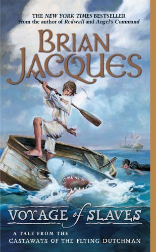 Brian Jacques Voyage Of Slaves A Tale From The Castaways Of The Flying Dutchman