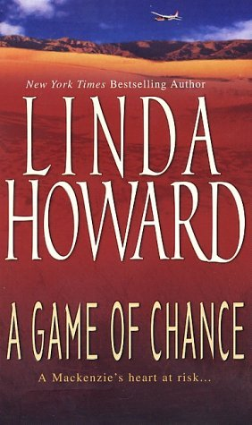 Linda Howard A Game Of Chance Game Of Chance