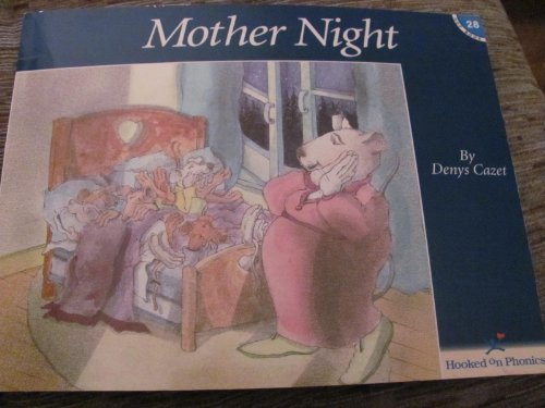 Denys Cazet Mother Night (hooked On Phonics Book 28)