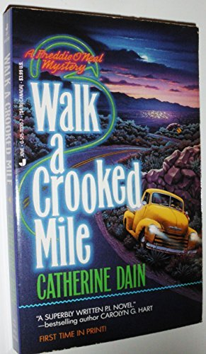 Catherine Dain Walk A Crooked Mile