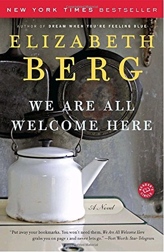 elizabeth-berg-we-are-all-welcome-here-reprint