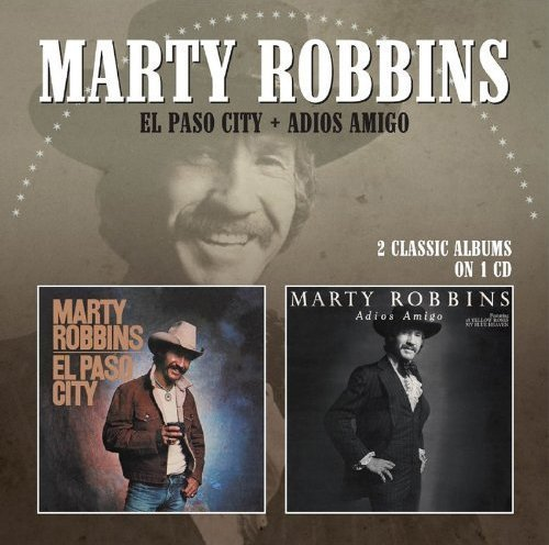 Marty Robbins El Paso City Adios Amigo Import Gbr 2 CD