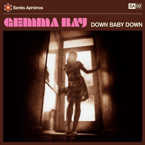 Gemma Ray Down Baby Down Import Gbr