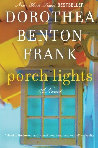 Dorothea Benton Frank Porch Lights