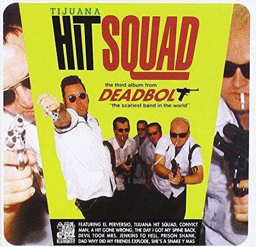 deadbolt-tijuana-hit-squad