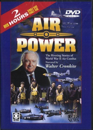 Walter Cronkite Air Power Riveting Stories Of Wwii Air Combat V