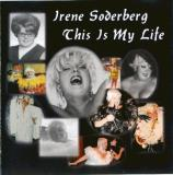 Irene Soderberg This Is My Life