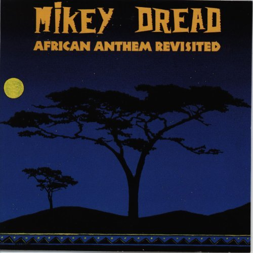 Mikey Dread African Anthem Revisited