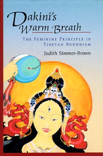Judith Simmer Brown Dakini's Warm Breath The Feminine Principle In Tibetan Buddhism Revised