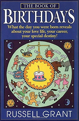 Russell Grant The Book Of Birthdays What The Day You Were Born Reveals About Your Lov