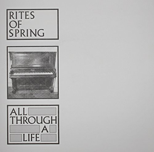 Rites Of Spring All Through A Life