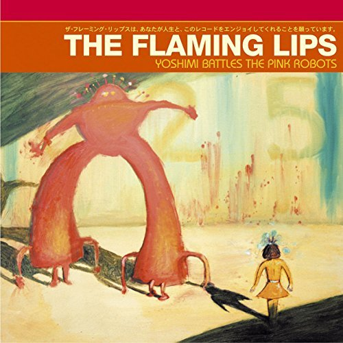 Flaming Lips Yoshimi Battles The Pink Robot