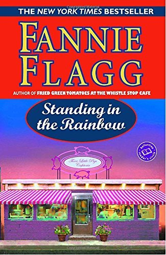 Fannie Flagg Standing In The Rainbow