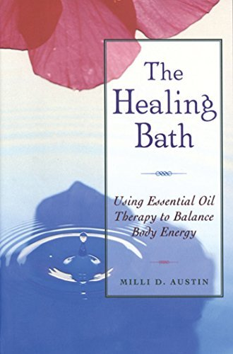 milli-d-austin-the-healing-bath-using-essential-oil-therapy-to-balance-body-energ-original