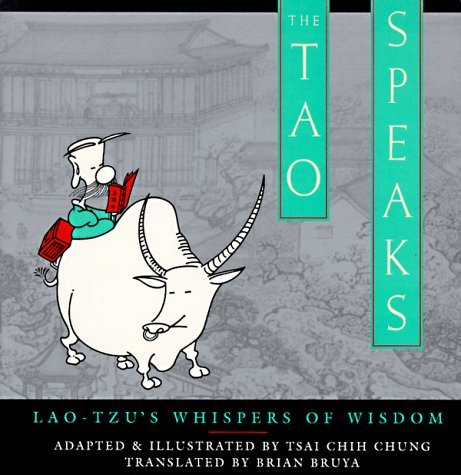 Tsai Chih Chung The Tao Speaks Lao Tzu's Whispers Of Wisdom