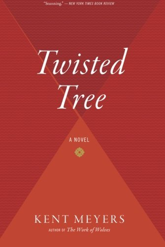 Kent Meyers Twisted Tree