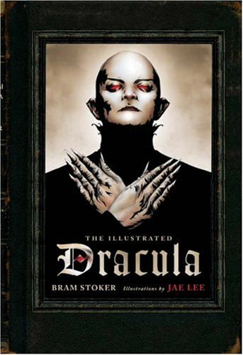 Bram Stoker The Illustrated Dracula