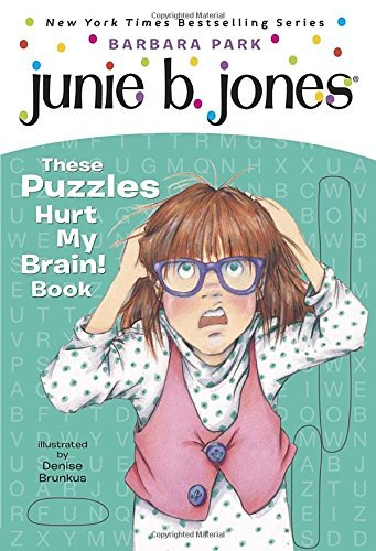 barbara-park-junie-bs-these-puzzles-hurt-my-brain-book