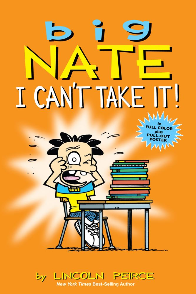 Lincoln Peirce Big Nate I Can't Take It! Original