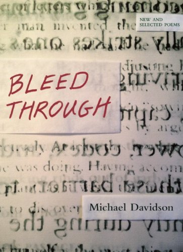 Michael Davidson Bleed Through New And Selected Poems