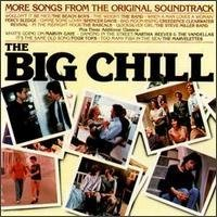 Big Chill More Songs From The Original Soundtrack