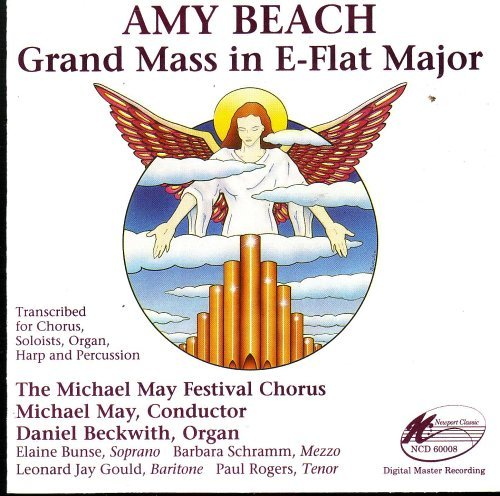 Amy Beach Grand Mass In E Flat Major Transcribed For