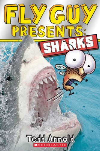 Tedd Arnold Fly Guy Presents Sharks (scholastic Reader Level 2)
