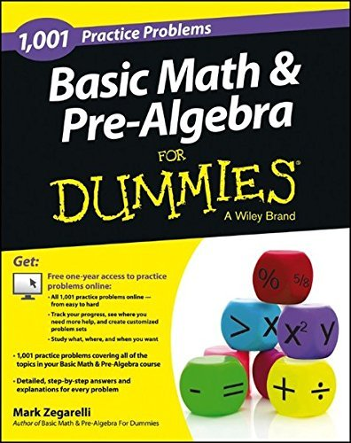 Mark Zegarelli Basic Math And Pre Algebra 1 001 Practice Problems For Dummies (+ Free Onlin
