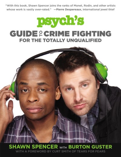 spencer-shawn-guster-burton-con-psychs-guide-to-crime-fighting-for-the-totally-un