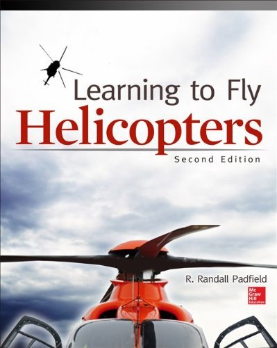 R. Randall Padfield Learning To Fly Helicopters Second Edition 0002 Edition;revised