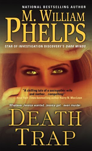 M. William Phelps Death Trap