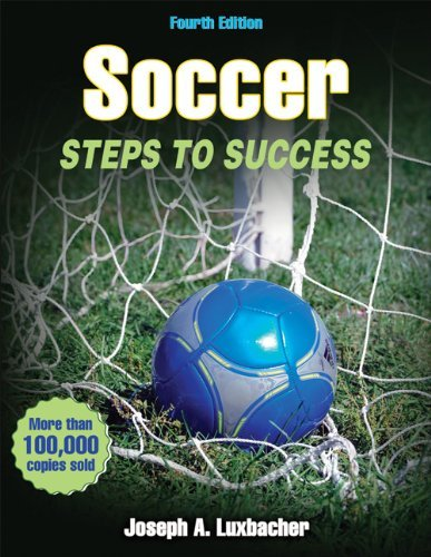 Joseph A. Luxbacher Soccer Steps To Success 0004 Edition;