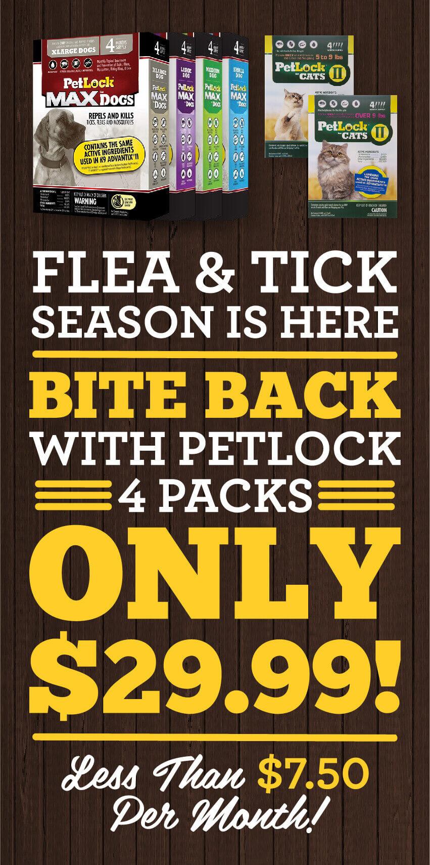 Flea and tick season is here - Only twenty-nine dollars and nintey-nine cents!