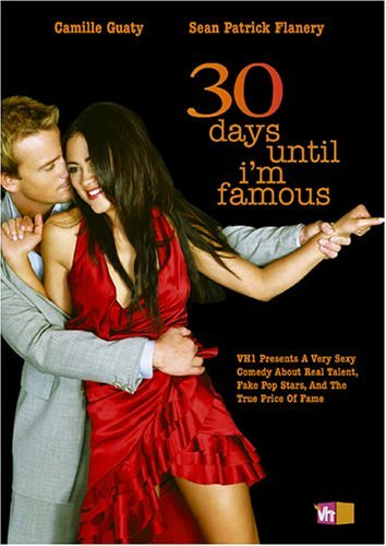 30 Days Until I'm Famous 30 Days Until I'm Famous Clr Nr