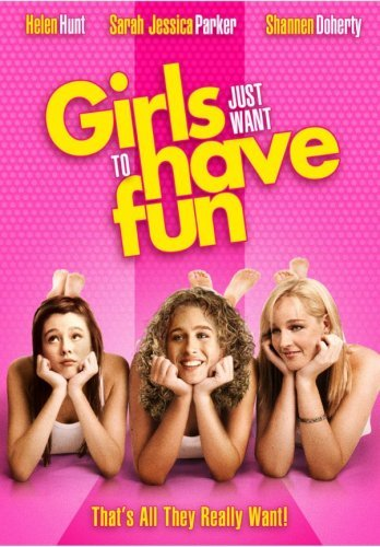 Girls Just Want To Have Fun Parker Hunt Doherty Pg