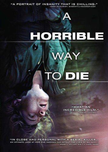 Horrible Way To Die Bowen Seimetz Swanberg Ws R