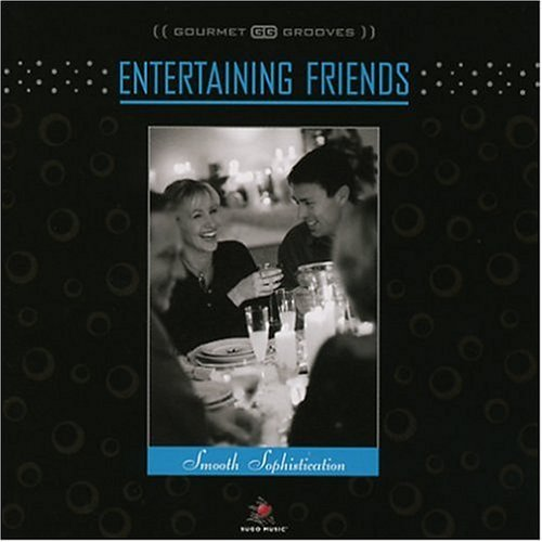 gourmet-grooves-entertaining-friends