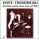 dave-frishberg-getting-some-fun-out-of-life
