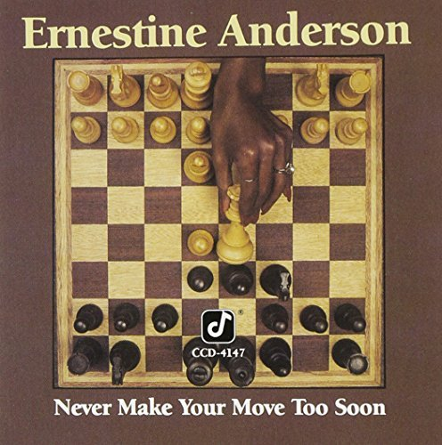 Ernestine Anderson Never Make Your Move Too Soon Made On Demand This Item Is Made On Demand Could Take 2 3 Weeks For Delivery